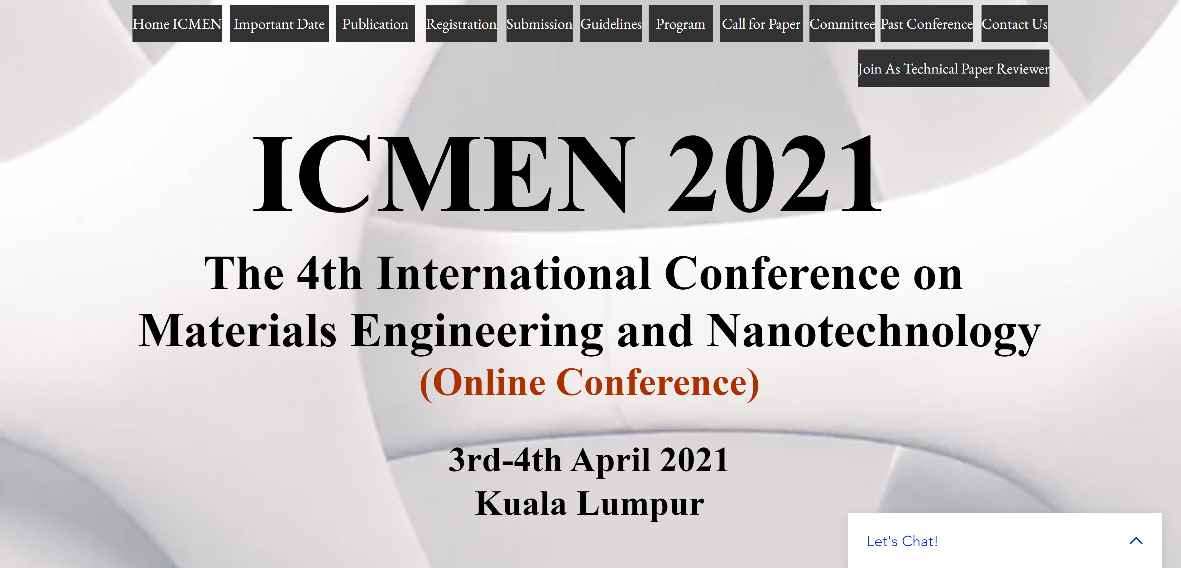 Invitation To The 4th International Conference on Materials Engineering and Nanotechnology 2021